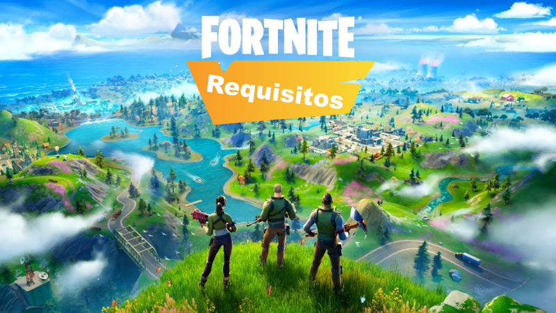 requisitos para jugar a fortnite en PC
